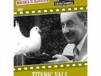 Film de colectie - TITANIC VALS - dvd