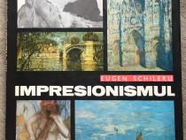 Impresionismul, Eugen Schileru