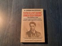 Pentru ce a fost asasinat C. Zelea Codreanu ? S. Milcoveanu