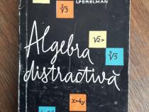Algebra distractiva - I. Perelman / R2P1S