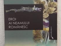 Eroi ai neamului Romanesc - Dumitru Almas - carte istorie