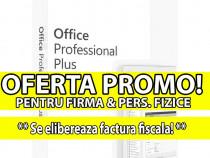LICENTE RETAIL: OFFICE 2019 Pro Plus / 2016- Factura Fiscala