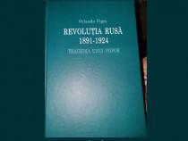Revolutia rusa (1891-1924). Tragedia unui popor - Orlando Fi