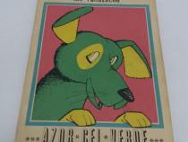 Azor cel verde/ ilie tănăsache/ilustrații eugen taru/ 1972