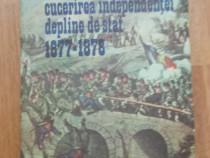 Romanii in lupta pentru cucerirea independentei depline de s