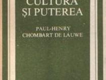 Cultura şi puterea de Paul-Henry Chombart De Lauwe