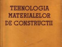 Tehnologia materialelor de construcţii