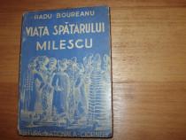 Viata spatarului Milescu (editie interbelica, foarte rara)*