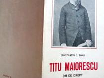 Titu Maiorescu, Constantin Toma, 1940
