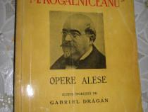 M. Kogalniceanu- Opere alese-Carte veche romaneasca.
