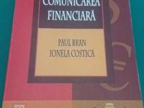 Comunicarea financiară /paul bran, ionela costică/2003