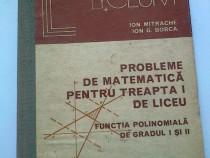 Probleme de Matematică pentru treapta I de liceu