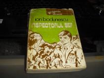 """"""" Inspectorul Sef """" de Ion Bodunescu Vol.II Carte Veche ."""