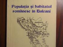 Populatia si habitatul romanesc in Balcani - C. M.Stefanescu