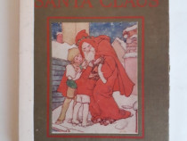 A story of Santa Claus for little people - Margaret Cole