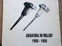 Gravura in relief 1900-1950