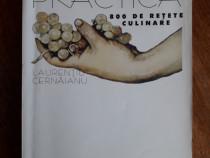 Dietoterapie practica - Laurentiu Cernaianu / R3P1S