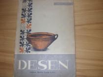 Desen. Manual pentru clasa a Vl-a ( 1965, rara ) *