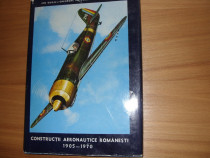 Constructii aeronautice romanesti ( cartonata, ilustrata ) *