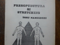 Presopunctura si stretching - Toru Namikoshi / C23P