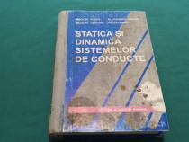 Statica și dinamica sistemelor de conducte/ nicolae posea/ 1