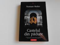 Norman mailer castelul din padure