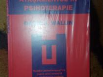 Atasamentul in psihoterapie - David Wallin