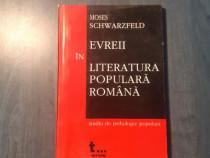 Evreii in literatura populara romana Moses Schwarzfeld