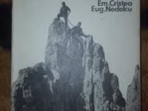 Piatra Craiului turism alpinism - Em.Cristea , Eug Nedelcu