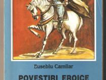 Eusebiu Camilar-Povestiri Eroice
