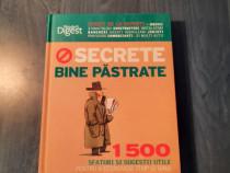 Secrete bine pastrate 1500 sfaturi pt. economisi Reader's