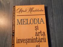 Melodia si arta invesmantarii ei Alfred Mendelsohn