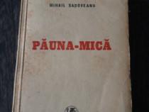 Carte veche mihail sadoveanu pauna mica 1940