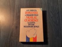 Contributia Romaniei a presedintelui N. Ceausescu la lupta