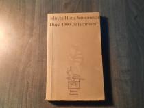Dupa 1900 pe la amiaza de Mircea Horia Simionescu