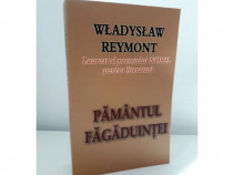 Carte Pamantul Fagaduintei de Wladyslaw Reymont 2011