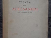 Carte veche elena pogoneanu viata lui alecsandri