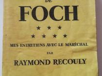 R Recouly 1930 Le Memorial De Foch limba franceza Jurnal WWI