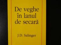 "Carte ""De veghe in lanul de secara"" - J. D. Salinger"