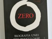 Charles Seife - Zero, biografia unei idei periculoase, 2010