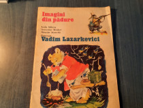 Imagini din padure Leda Mileva ( carte pt. copii )