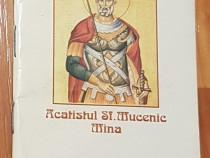 Acatistul Sf. Mucenic Mina