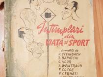 Intamplari din viata si sport. diversi autori