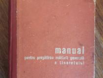 Manual pentru pregatirea militara generala a tineretului