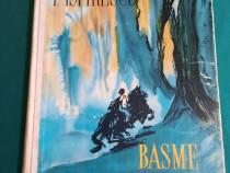 Basme * petre ispirescu / ilustrații florica cordescu/ 1959