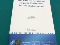 The fate of persistent organic pollutyants in the environmen