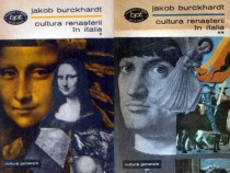 Cultura Renasterii in Italia de Jakob Burckhardt (2 vol.)