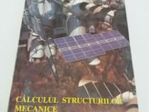 Calculul structurilor mecanice/ aplicații în rezistența mate