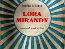 Lora Mirandy - romanul unei actrite de Victor Eftimiu