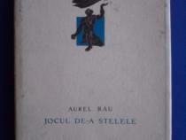 Jocul de-a stelele / Aurel Rau / R2P1F